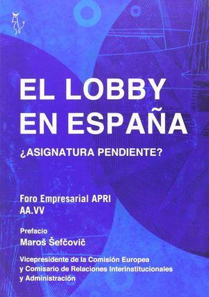 EL LOBBY EN ESPAÑA