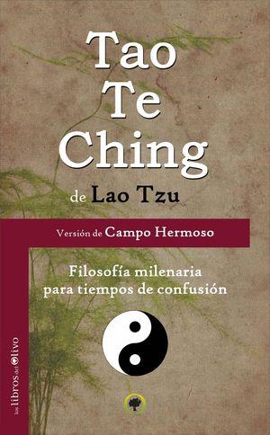 TAO TE CHING VERSIÓN DE CAMPO HERMOSO
