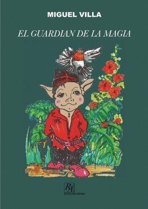 EL GUARDIÁN DE LA MAGIA
