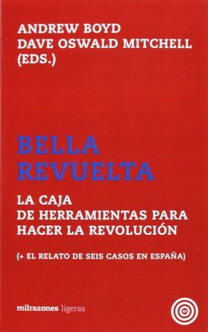 BELLA REVUELTA