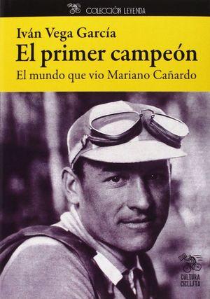 EL PRIMER CAMPEON
