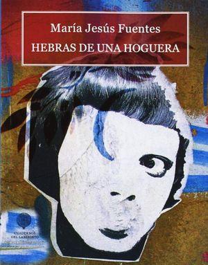 HEBRAS DE UNA HOGUERA