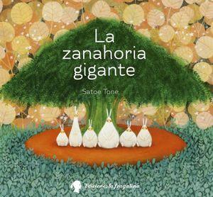 LA ZANAHORIA GIGANTE