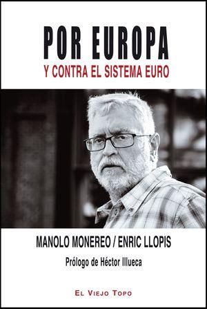 POR EUROPA Y CONTRA EL SISTEMA EURO