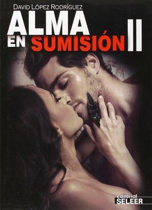 ALMA EN SUMISIÓN II