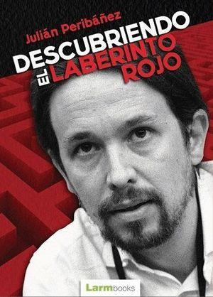 DESCUBRIENDO EL LABERINTO ROJO