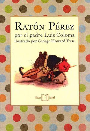 RATON PEREZ (POR EL PADRE LUIS COLOMA)