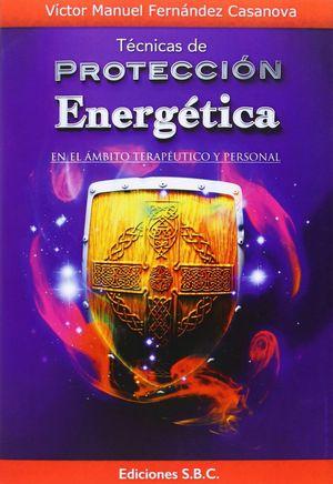 TECNICAS DE PROTECCION ENERGETICA