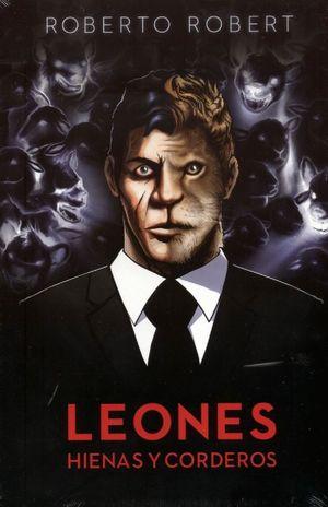 LEONES, HIENAS Y CORDEROS