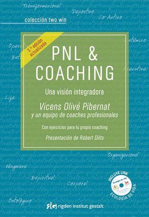 PNL & COACHING +CD UNA VISION INTEGRADA 3ªED.
