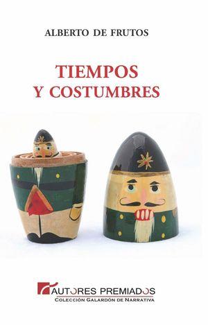 TIEMPOS Y COSTUMBRES