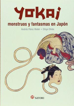 YOKAI, MONSTRUOS Y FANTASMAS EN JAPON