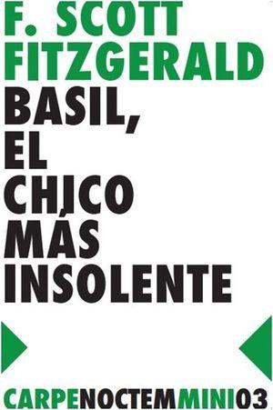 BASIL, EL CHICO MAS INSOLENTE