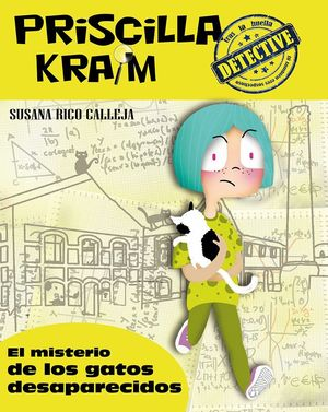 PRISCILLA KRAIM 2 EL MISTERIO DE LOS GATOS DESAPARECIDOS