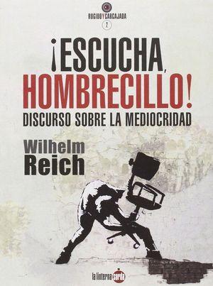 ESCUCHA HOMBRECILLO