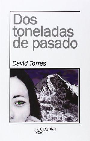 DOS TONELADAS DE PASADO