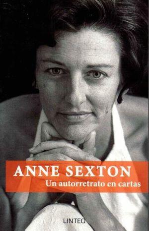 ANNE SEXTON UN AUTORRETRATO EN CARTAS