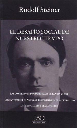 EL DESAFÍO SOCIAL DE NUESTRO TIEMPO