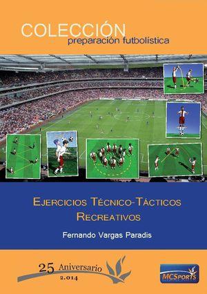 EJERCICIOS TECNICO-TACTICOS RECREATIVOS