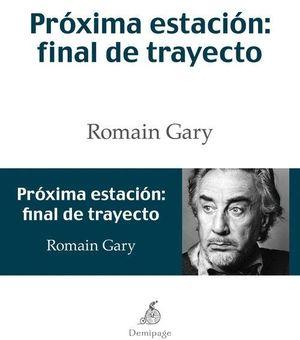 PROXIMA ESTACION: FINAL DE TRAYECTO