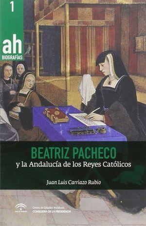 BEATRIZ PACHECO Y LA ANDALUCIA EN LOS REYES CATOLICOS