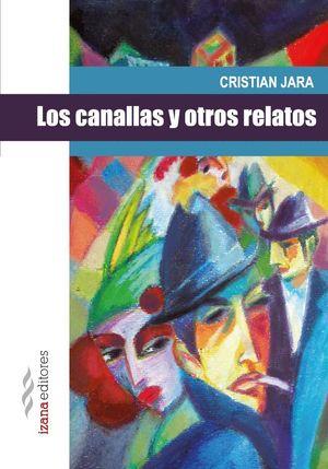 LOS CANALLAS Y OTROS RELATOS