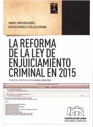 LA REFORMA DE LA LEY DE ENJUICIAMIENTO CRIMINAL EN 2015