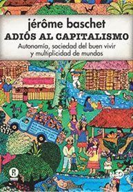 ADIOS AL CAPITALISMO