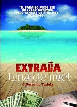 EXTRAÑA LUNA DE MIEL