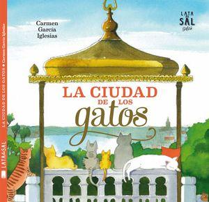 LA CIUDAD DE LOS GATOS