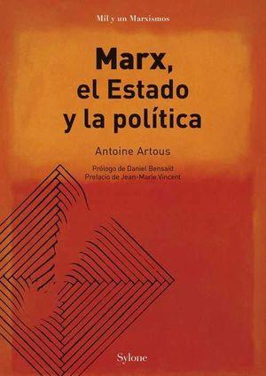 MARX, EL ESTADO Y LA POLITICA