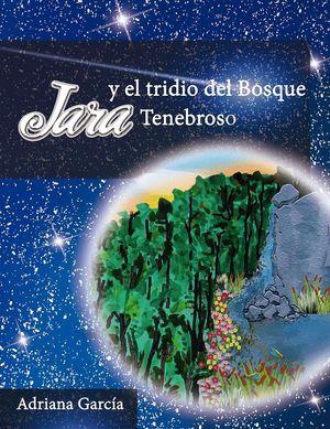 JARA Y EL TRIDIO DEL BOSQUE TENEBROSO