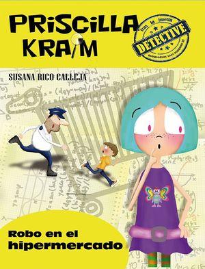 PRISCILLA KRAIM 3. ROBO EN EL HIPERMERCADO