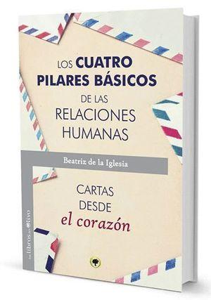 LOS CUATRO PILARES BASICOS DE LAS RELACIONES HUMANAS