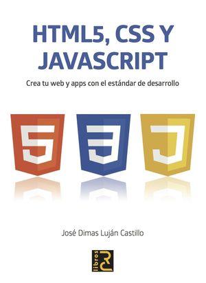 HTML 5, CSS Y JAVASCRIPT