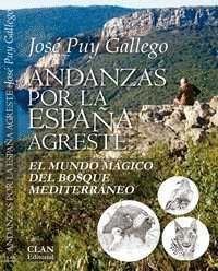 ANDANZAS POR LA ESPAÑA AGRESTE