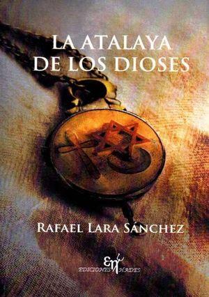 LA ATALAYA DE LOS DIOSES