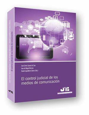 EL CONTROL JUDICIAL DE LOS MEDIOS DE COMUNICACION