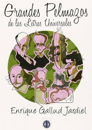 GRANDES PELMAZOS DE LAS LETRAS UNIVERSALES