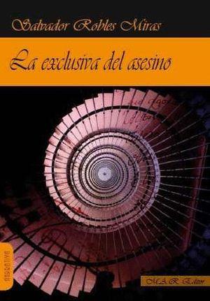 LA EXCLUSIVA DEL ASESINO