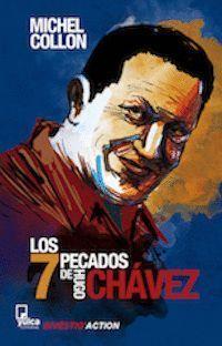 LOS SIETE PECADOS DE HUGO CHAVEZ