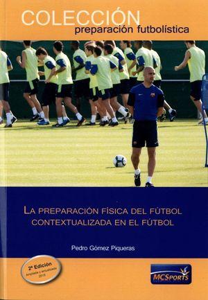 LA PREPARACION FISICA DEL FUTBOL CONTEXTUALIZADA EN EL FUTBOL