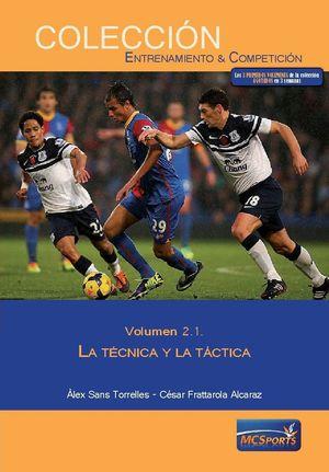 LA TECNICA Y LA TACTICA VOL. 2.1.