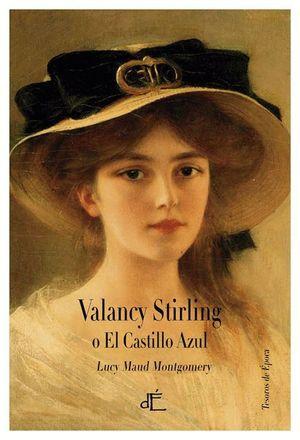 VALANCY STIRLING O EL CASTILLO AZUL