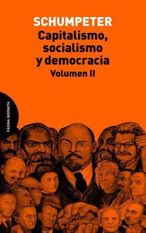 CAPITALISMO, SOCIALISMO Y DEMOCRACIA VOL.II