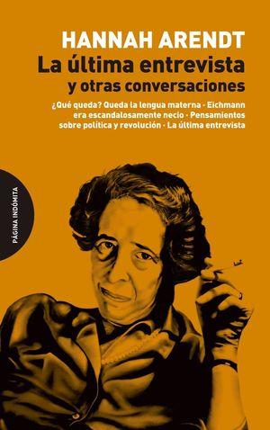 LA ULTIMA ENTREVISTA Y OTRAS CONVERSACIONES