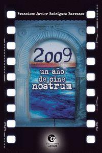 2009 UN AÑO DE CINE NOSTRUM