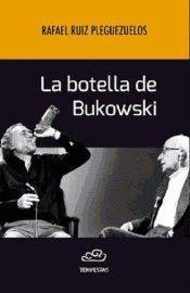LA BOTELLA DE BUKOWSKI
