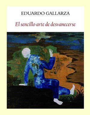 EL SENCILLO ARTE DE DESVANECERSE