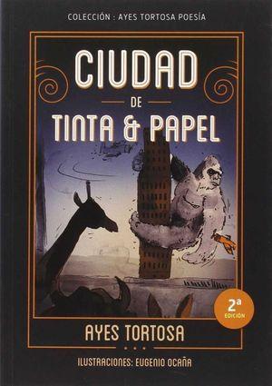 CIUDAD DE TINTA Y PAPEL (2ªED)